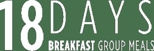18 Days Breakfast